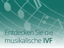 Entdecken Sie die musikalische IVF